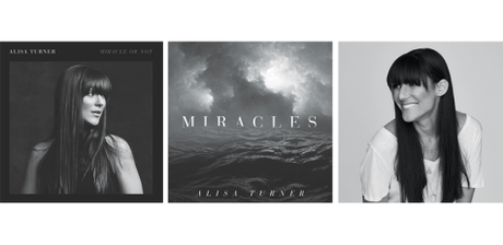 """Alisa Turner Debut Album """"Miracle Or Not"""" Due Out May 11th"""