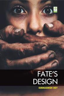 Fate's Design by Subhashis Dey