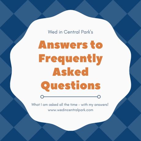 FAQS for Central Park Wedding Blog
