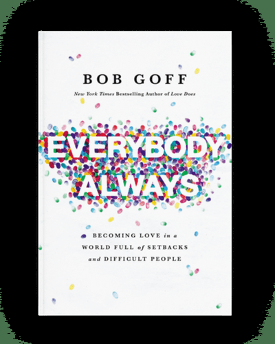 """Bob Goff Releases Highly Anticipated Book """"Everybody Always"""""""