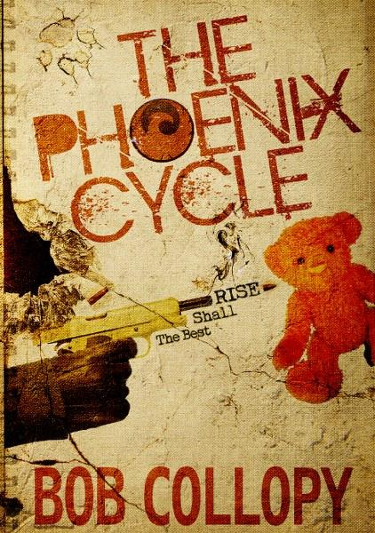 The Phoenix Cycle by Bob Collopy