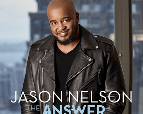 "Jason Nelson ""The Answer"" Available For Pre-Order Now"