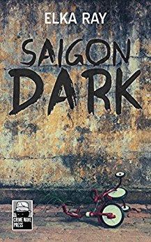Saigon Dark by [Ray, Elka]