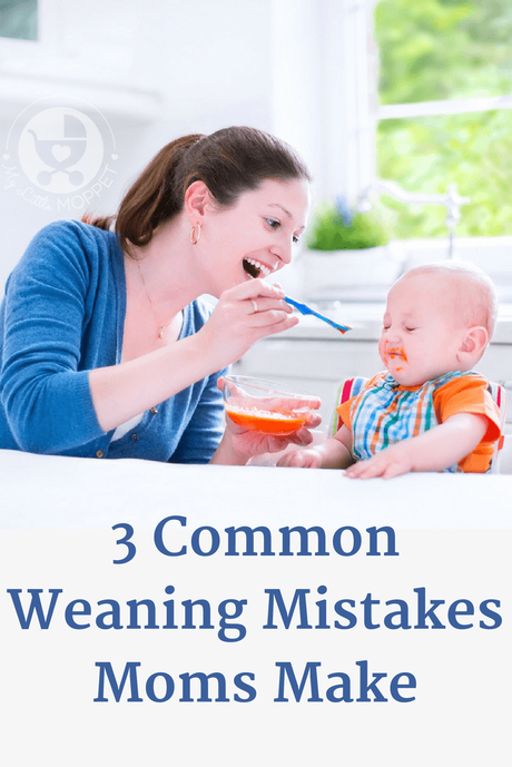 Making the transition from milk to solids can be difficult but with proper knowledge, you can avoid the most common weaning mistakes that moms tend to make.