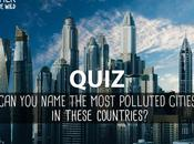 QUIZ: Name Most Polluted Cities These Countries?