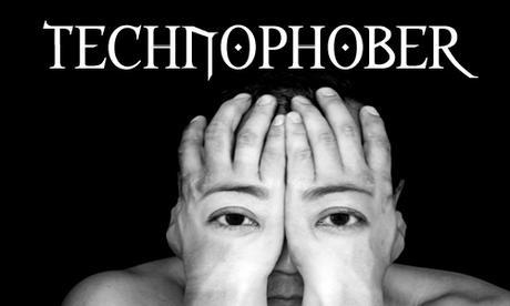 Technophober