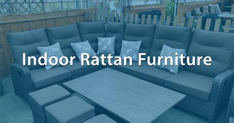 Indoor Rattan Furniture UK