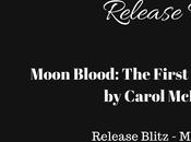 Moon Blood: First Blood Book Carol McKibben