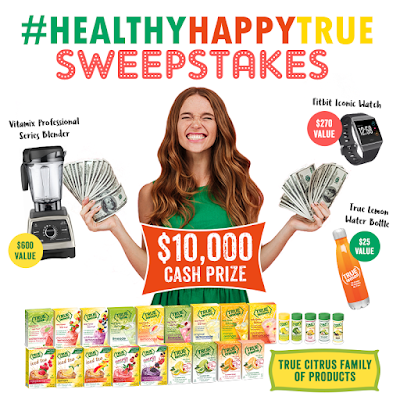 True Citrus - Be Healthy, Be Happy, Be True Sweepstakes