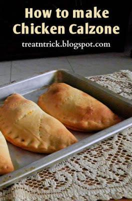 How to make Chicken Calzone Recipe @ treatntrick.blogspot.com