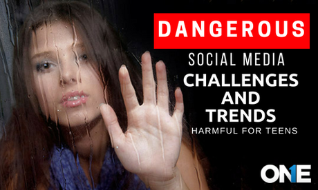 Dangerous Social Media Challenges and Trends Harmful for Teens