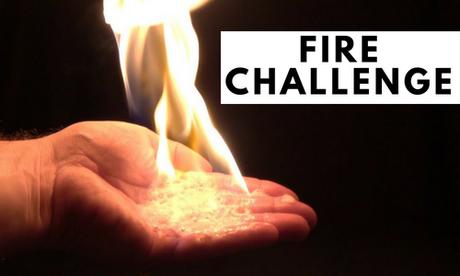 dangerous fire Challenge
