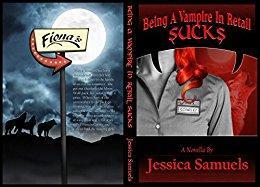 Being a Vampire in Retail Sucks (Scarlet Summers Book 4) by [Samuels, Jessica]