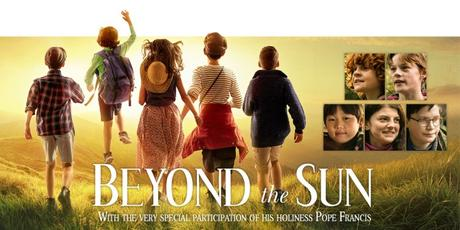 """Beyond The Sun"" Children's Movie Features An Appearance By Pope Francis"