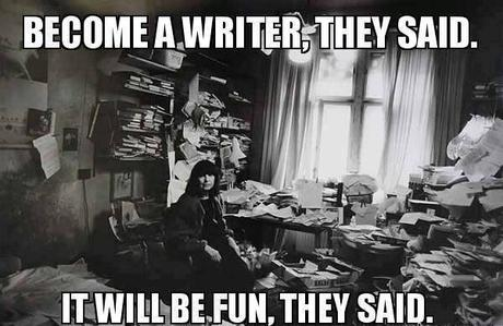Become A Writer, They Said.