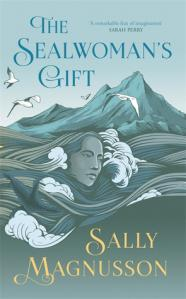 The Sealwoman's Gift – Sally Magnusson