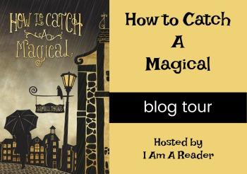 BOOK UNDER THE SPOTLIGHT: HOW TO CACH A MAGICAL BY SAMUEL THEWS