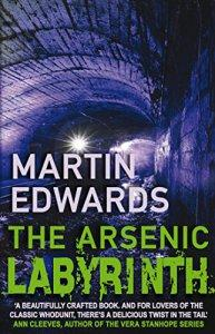 The Arsenic Labyrinth – Martin Edwards