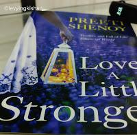 Love a little stronger by Preeti Shenoy