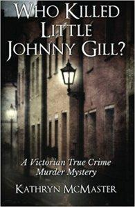 Who Killed Little Johnny Gill? – Kathryn McMaster