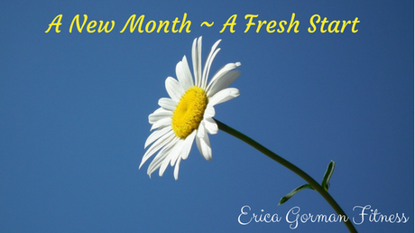 A New Month ~ A Fresh Start