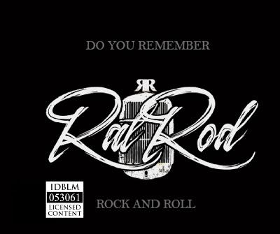 RatRod - Do You Remember Rock and Roll