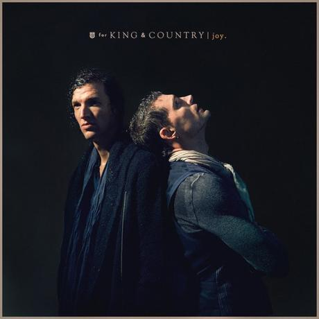 "For King and Country's Latest Single ""Joy"" Becomes Highest Career Debut"