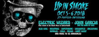 UP IN SMOKE 2018 - ELECTRIC WIZARD & 6 MORE ACTS CONFIRMED and a chance to win your WEEKEND PASS!