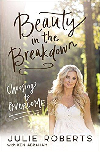 The Beauty in the Breakdown: Choosing to Overcome - A Country Star's battle with M.S.
