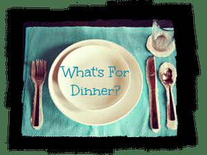 What's for Dinner? – Week Starting 2 June 2018