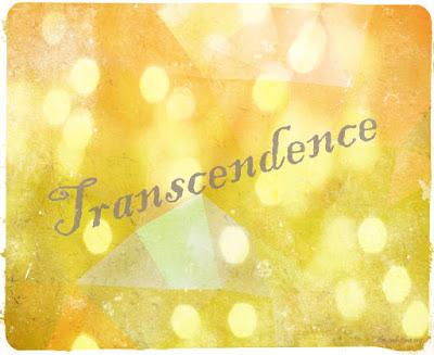 Sunday Word of the Week 2: Transcendence