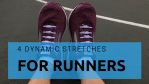 Dynamic Stretches For Runners