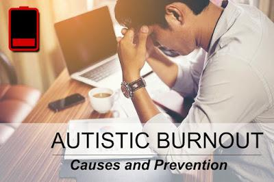 Autistic Burnout - Causes and Prevention