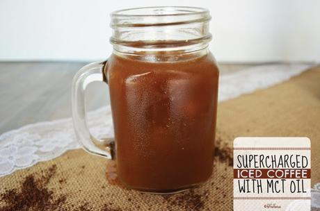 Supercharged Iced Coffee with MCT Oil | Now Foods | Chocolate Mocha MCT Oil | Simple Iced Coffee | The Best Iced Coffee | Caffeine Recipe | Keto Coffee | Paleo Coffee | Sponsored