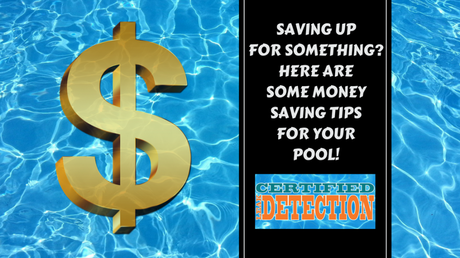 Money Saving Tips for Your Swimming Pool
