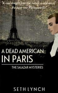 Blog Tour – A Dead American In Paris (Salazar Book 2) by Seth Lynch