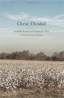 Katie Grimes' Christ Divided: Antiblackness as Corporate Vice: Theological Reflection to Cheer About (2)