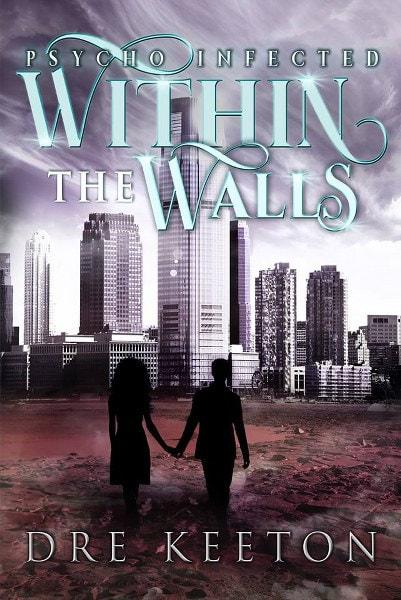 Within the Walls by Dre Keeton