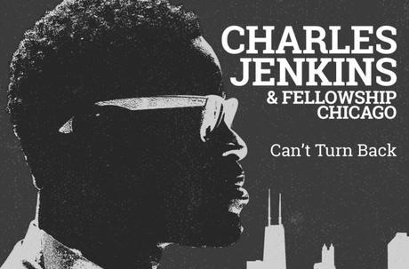 "Charles Jenkins & FMBC ""Can't Turn Back"" Hits Billboard Top 30"