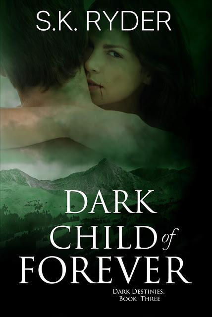 Dark Child of Foreverf by S.K. Ryder