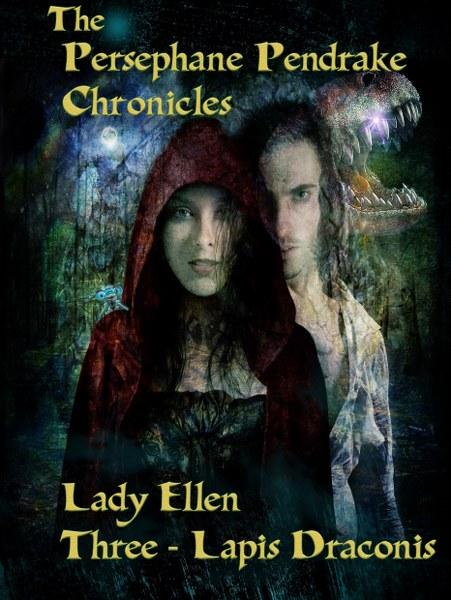 The Persephane Pendrake Chronicles by Lady Ellen