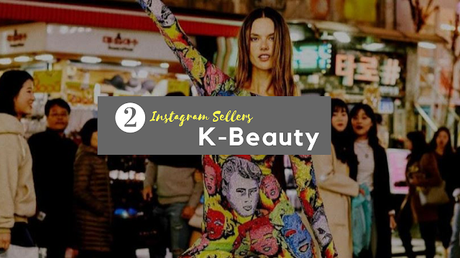 Shopping, Style and Us, India's Most Popular Shopping and Self-Help Blog brings a rich list of 50+ Instagram Sellers For Koren Beauty