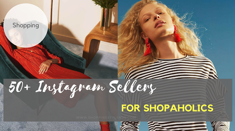 Shopping, Style and Us : Indian Shopping and Self Help Blog- Strictly for shopaholics! Here are 50 Instagram sellers that sell in Indian and shipp across country.