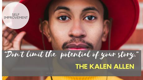 Kalen Allen Says,
