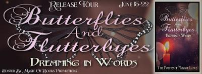 BUTTERFLIES AND FLUTTERBYES