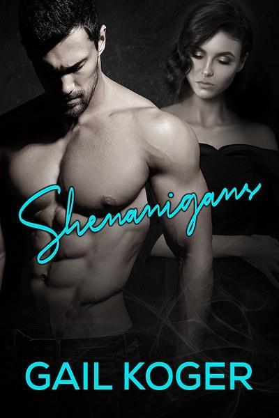 Shenanigans by Gail Koger