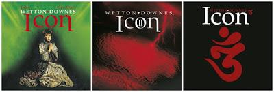 Wetton Downes' iCon Trilogy of Studio Albums Re-Released with Bonus Tracks – OUT NOW !