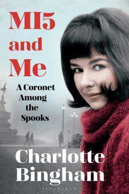 MI5 and Me by Charlotte Bingham- Feature and Review