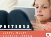 "Social Media ""Resilience Lesson: Every Parent Should Guide Preteens"
