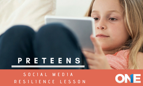 """Social Media """"Resilience Lesson_ Every Parent Should Guide Preteens"""